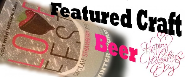 Lovefest - Featured Craft Beer
